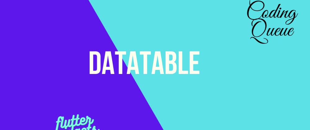 Cover image for DataTable in Flutter