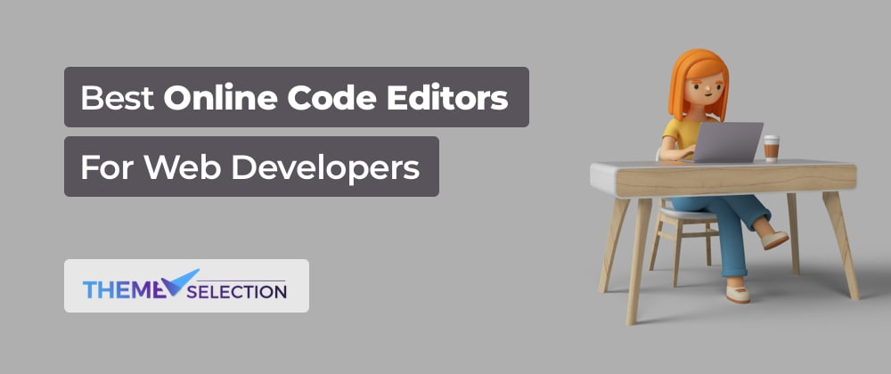 Cover image for Best Online Code Editors For Web Developers