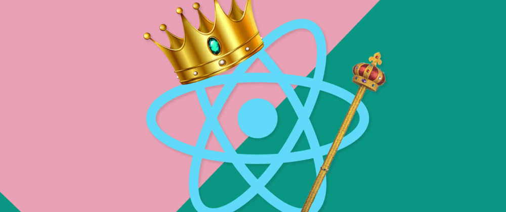 Cover image for React is king (and that's not changing anytime soon)