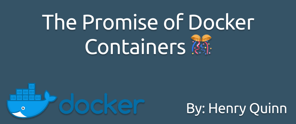 Cover image for The Promise of Docker Containers
