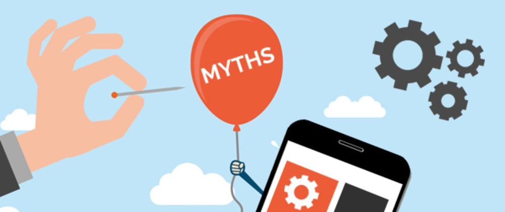 Cover image for 5 Common Myths About Mobile Apps!
