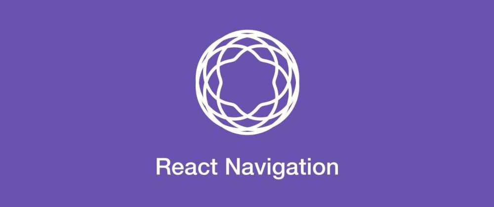 Cover image for Navigation in React Native: From Zero.