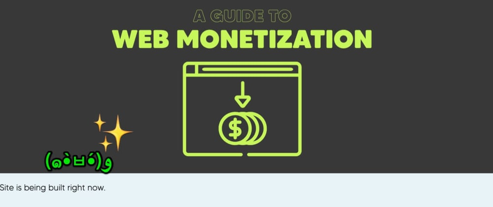 Cover image for Let's talk about Web Monetization
