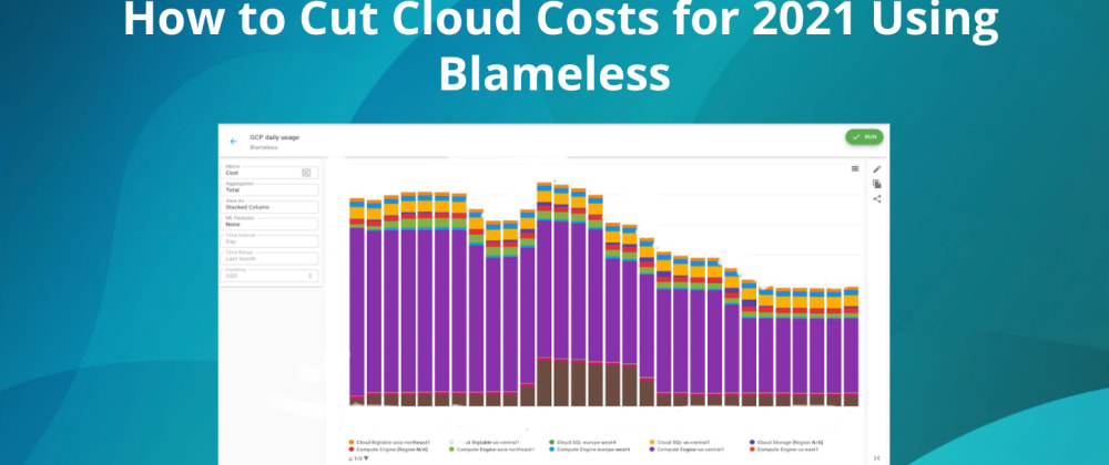 Cover image for  How to Cut Cloud Costs for 2021 Using Blameless