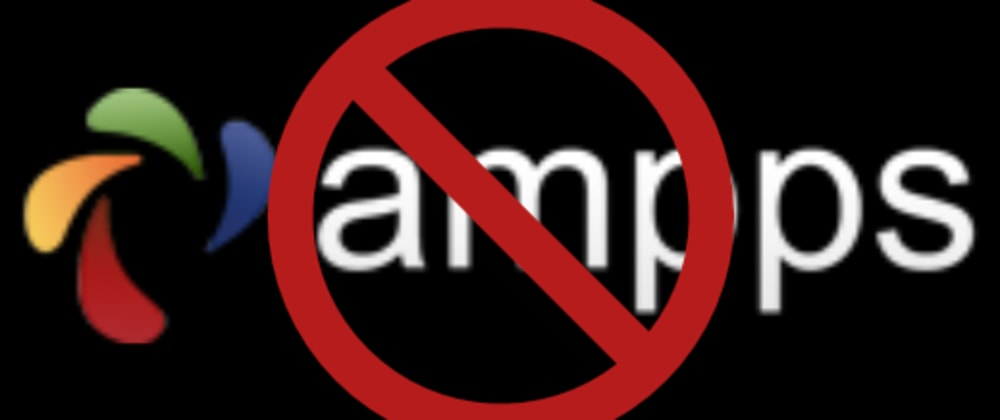 Cover image for Moving Away from AMPPS for Local Dev