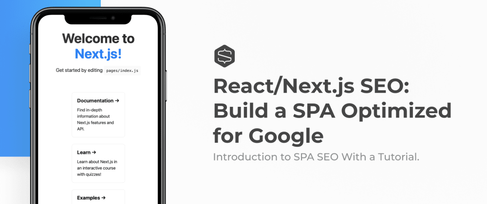 Cover image for Crafting a React/Next.js Single Page Application Optimized for SEO