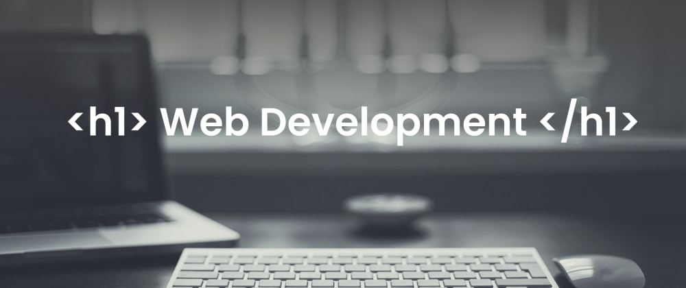 Cover image for How I started my Web Development journey