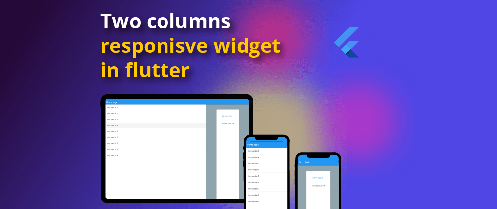 Cover image for Responsive two columns layout in flutter