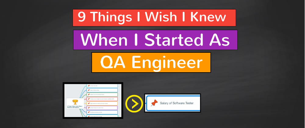 Cover image for 9 Things I Wish I Knew When I Started As QA Engineer