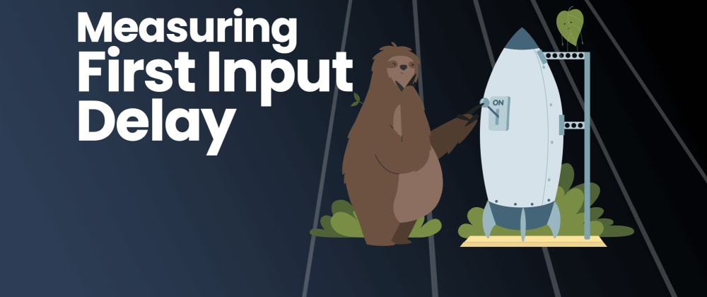 Cover image for Measuring First Input Delay