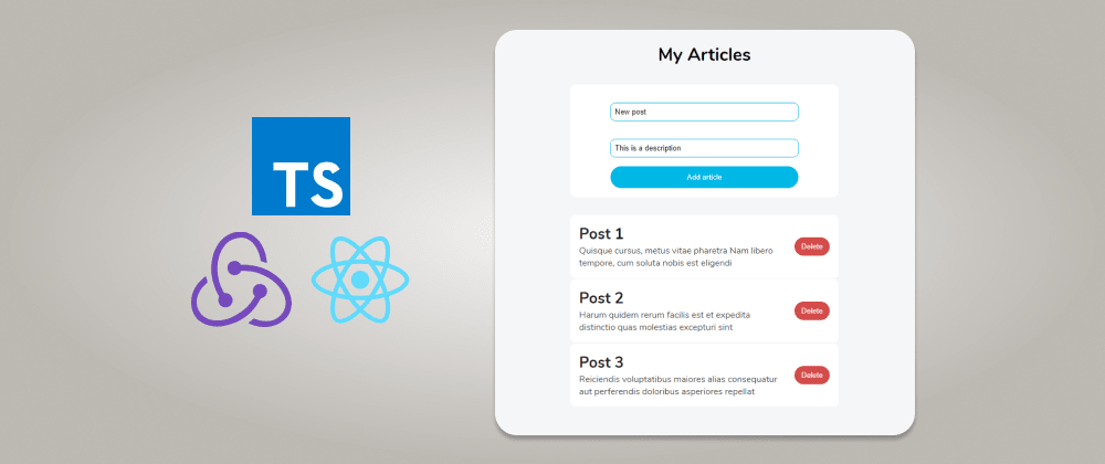 Cover image for How To Use Redux in your React TypeScript App