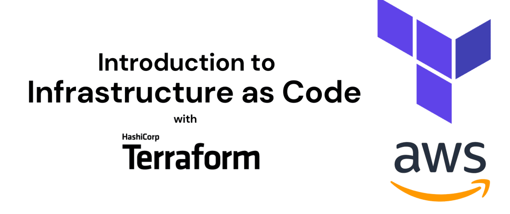 Cover image for Introduction to Infrastructure as Code with Terraform
