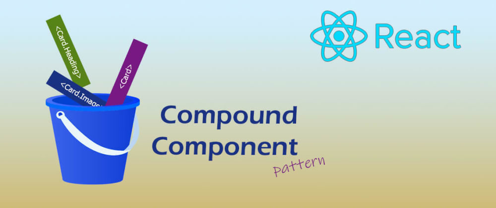 Cover image for Compound components - React