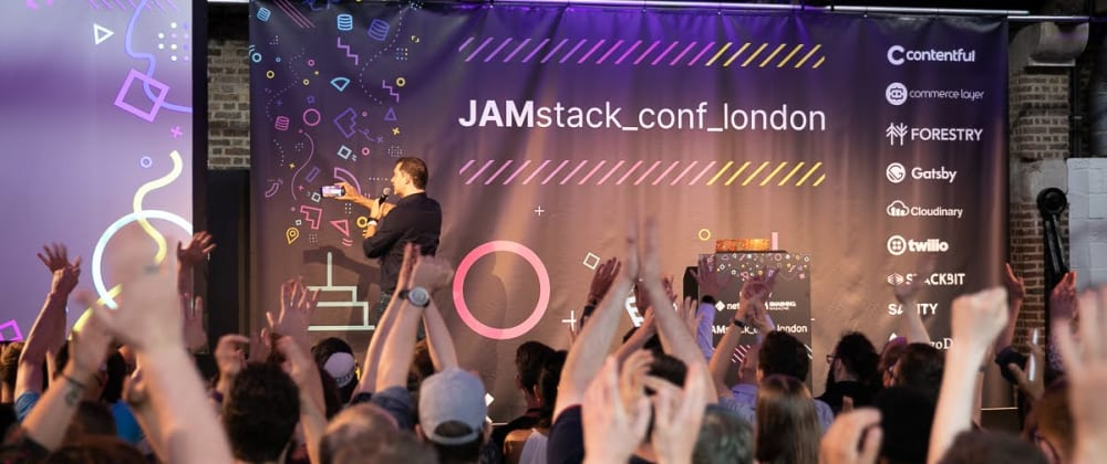 Cover image for Reflecting on London's first JAMstack conference