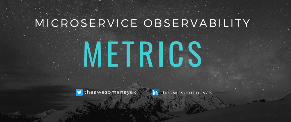 Cover image for Microservice Observability - Metrics
