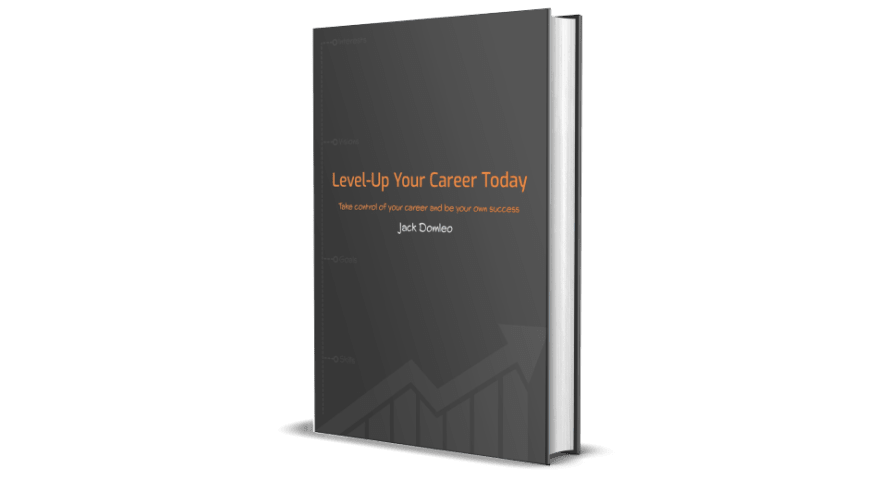 Level-Up Your Career Today: Developer Edition ebook front cover