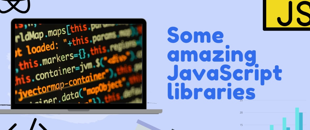 Cover Image for Some Vanilla JS libraries you must try