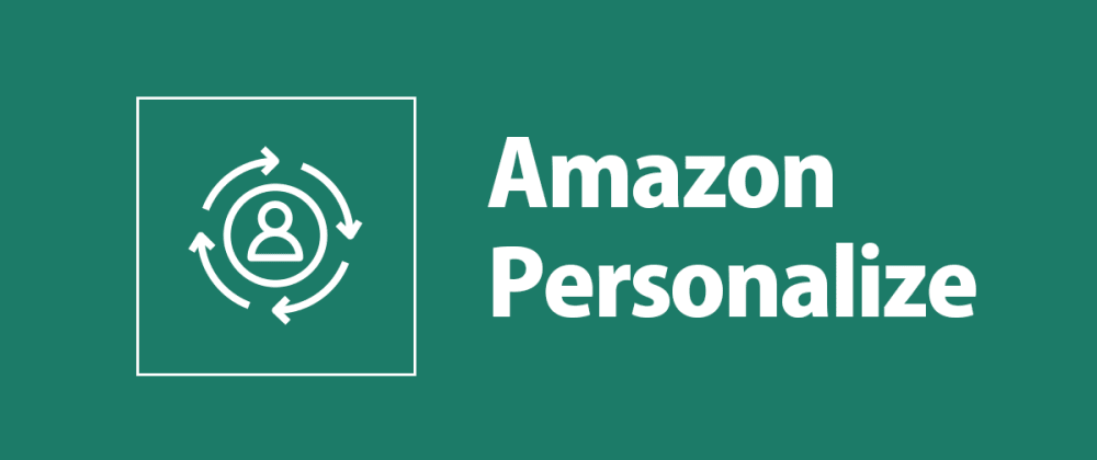 Cover image for Learnings from creating recommendation engines with Amazon Personalize