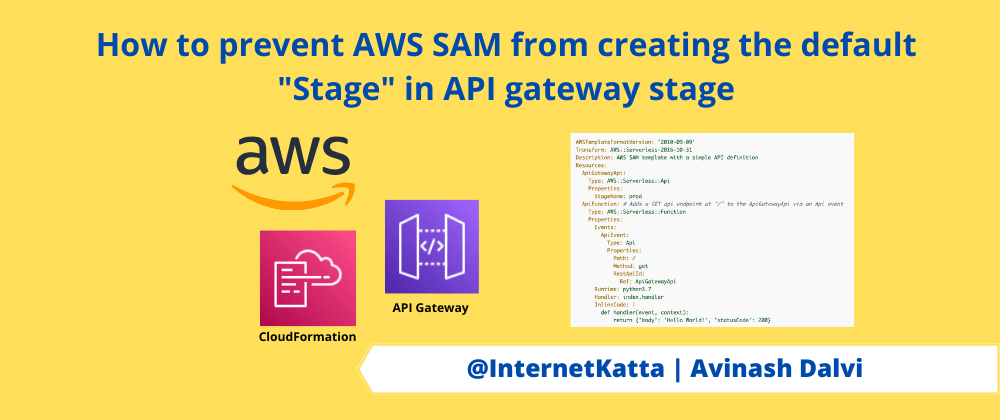 """Cover image for  How to prevent AWS SAM from creating the default """"Stage"""" in API gateway stage"""