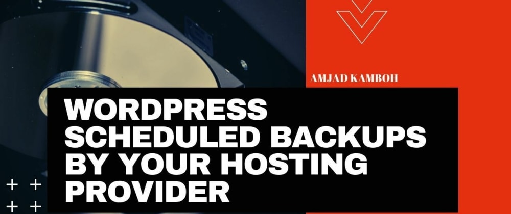 Cover image for WordPress Scheduled Backups by Your Hosting Provider