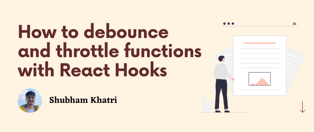Cover image for How to debounce and throttle functions with React hooks
