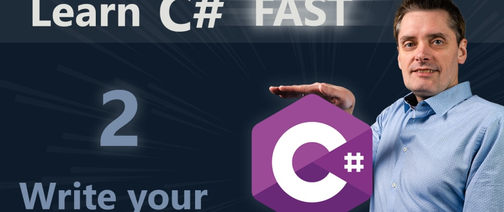 Cover image for C# tutorial for beginners | 2 | Write your first C# program