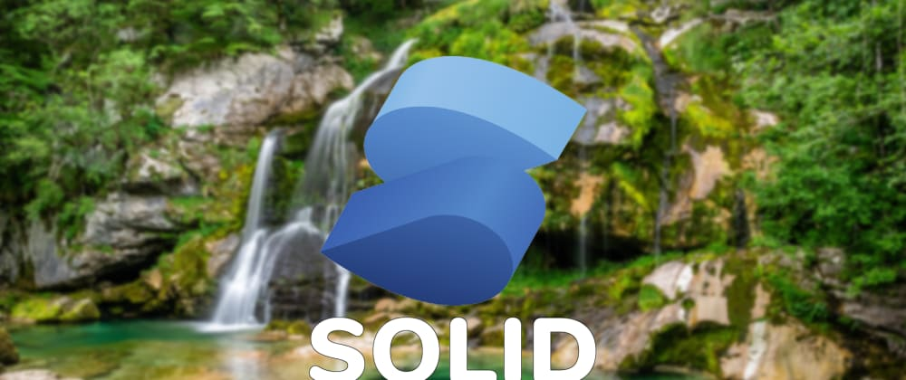 Cover image for Solid - The best JavaScript UI library?