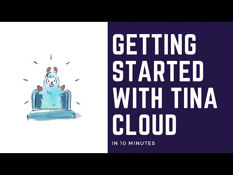 Getting Started with Tina Cloud