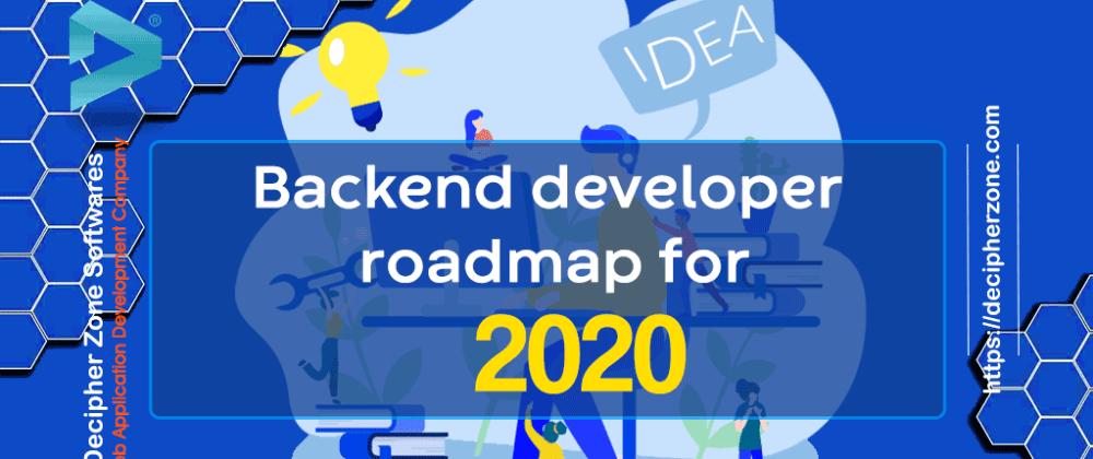 Cover image for Backend Developer RoadMap 2020