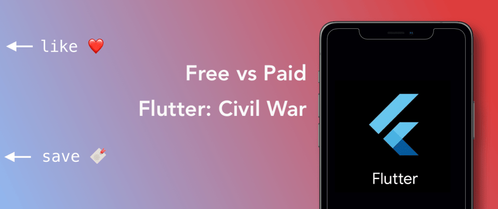 Cover image for Free vs Paid - Flutter Templates: Civil War