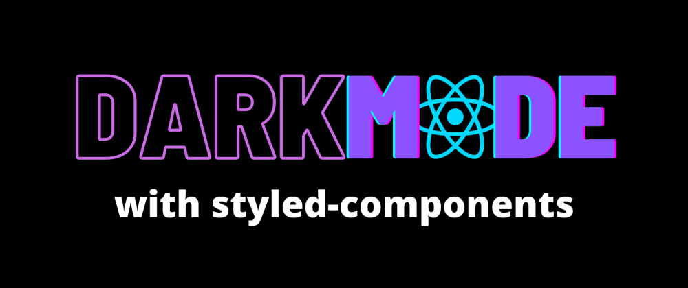 Cover image for No Fuss Dark-Mode Toggle with React & Styled-Components! 🌞↔️🌖