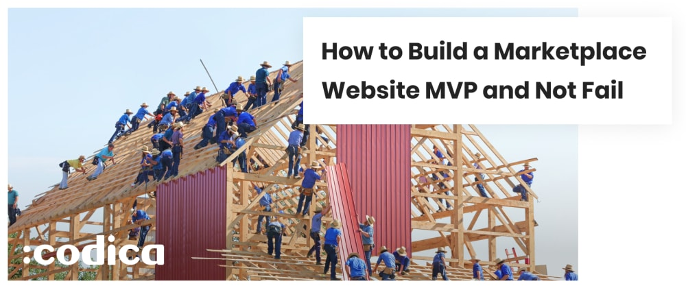 Cover image for How to Build a Marketplace Website MVP