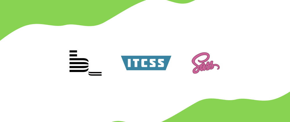 Cover image for Organizing styles better with BEM + ITCSS + Sass