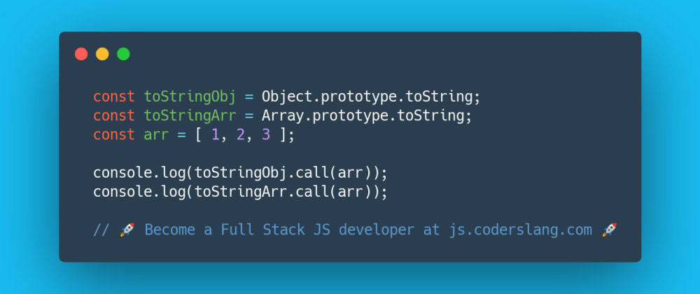 Cover image for JavaScript Interview Question #43: Object.toString vs Array.toString