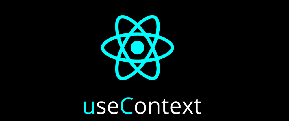 Cover image for React Hooks - useContext