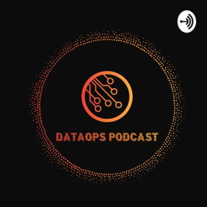 DataOps Podcast