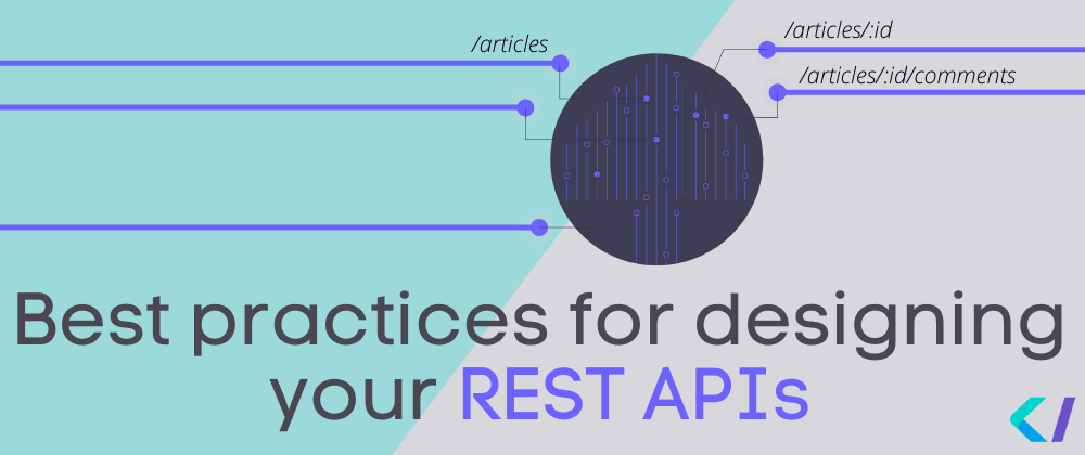 Cover image for Best practices for designing your REST APIs