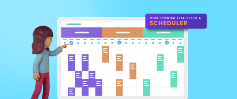 Cover image for 9 Most Essential Features of a Scheduler