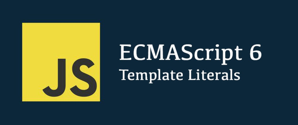 Cover image for JavaScript Template Literals