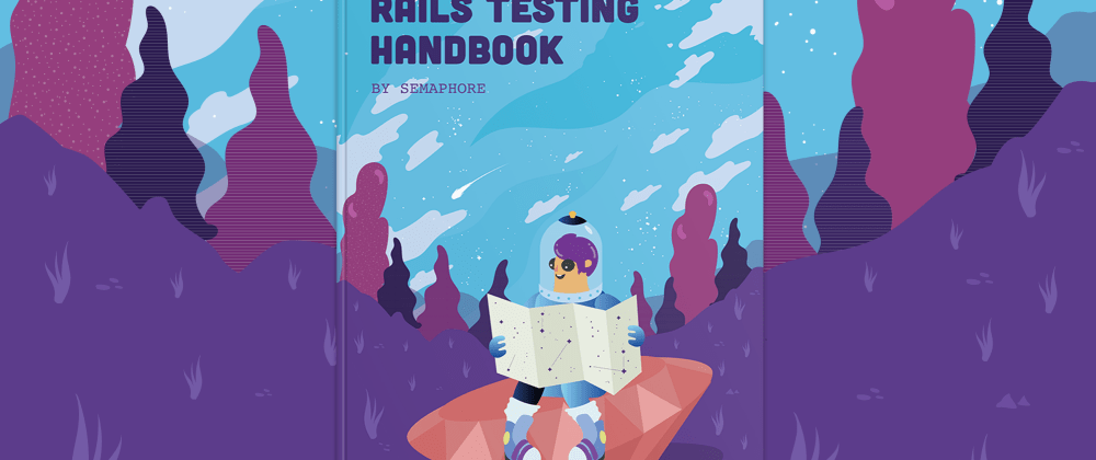 Cover image for How to build rock-solid Ruby on Rails apps with BDD