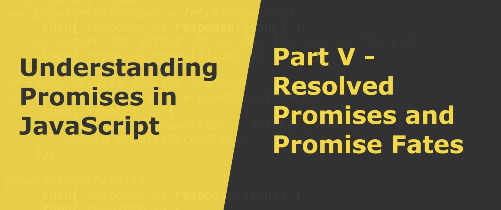 Cover image for Resolved Promises and Promise Fates