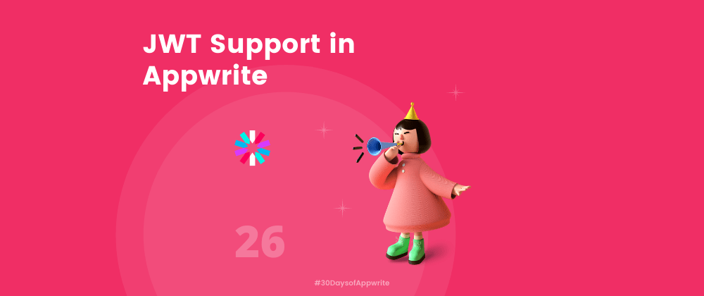Cover image for #30DaysOfAppwrite : JWT Support in Appwrite