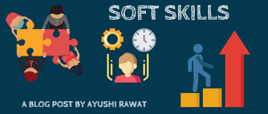 How to Develop and Showcase Soft Skills