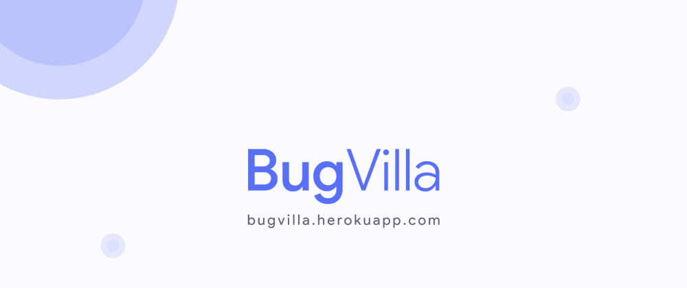 Cover image for Introducing BugVilla my new project.