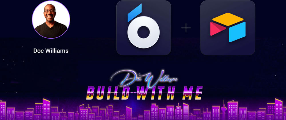 """Cover image for """"Build with me"""" with UI Bakery held by Doc Williams. Recap"""