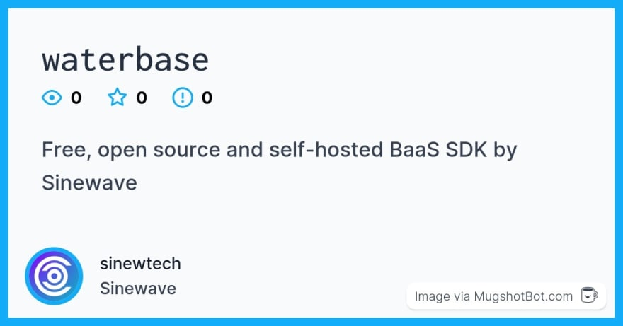 sinewtech/waterbase social preview via Mugshot Bot