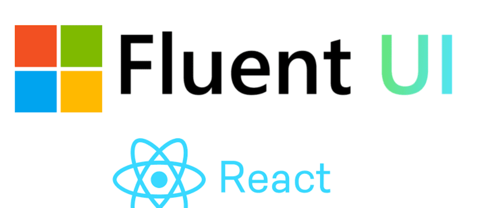 Cover image for Getting started with Microsoft Fluent UI React