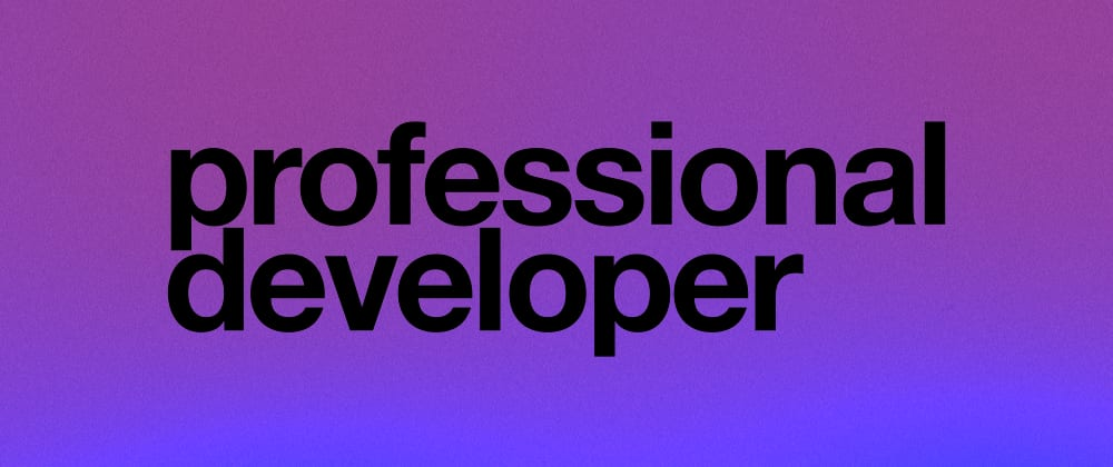 Cover image for 22 rules to follow to become professional developer