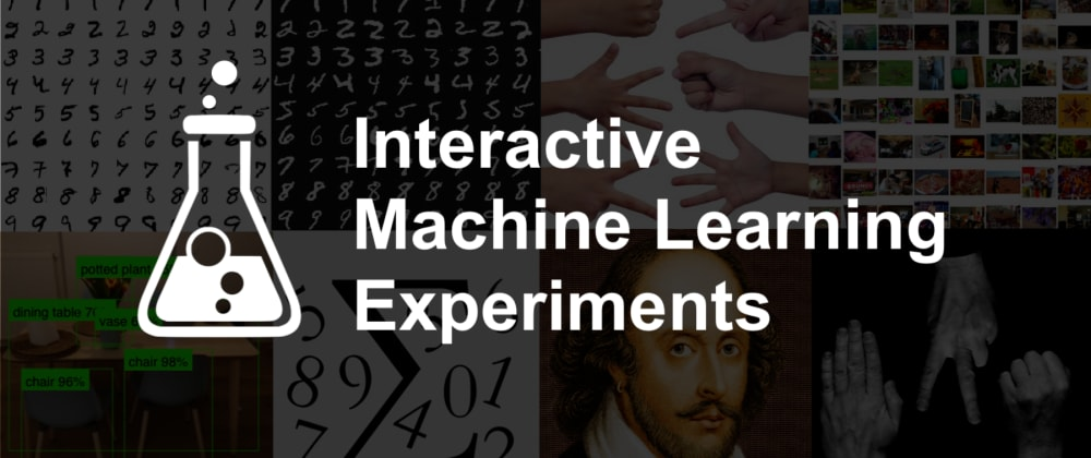 Cover image for 🤖 Interactive Machine Learning Experiments
