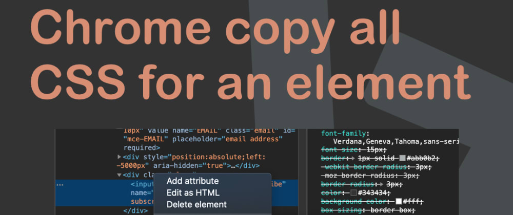 Cover image for Chrome copy all CSS for an element